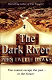 Image de The Dark River: Conspiracy Thriller