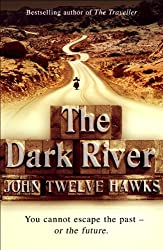 The Dark River: Conspiracy Thriller (The Fourth Realm Trilogy Book 2)