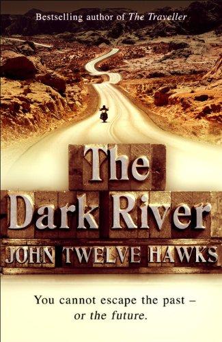 The Dark River: Conspiracy Thriller