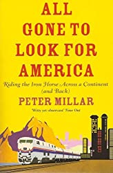 All Gone to Look for America by Peter Millar (2011-08-25)