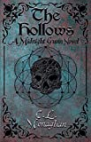 The Hollows: A Midnight Gunn Story by C.L. Monaghan