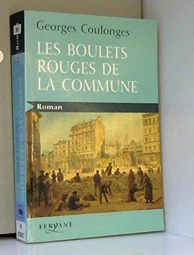 Les Boulets Rouges De La Commune [Pdf/ePub] eBook