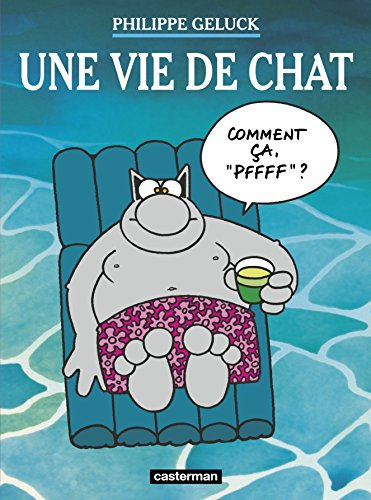 Le Chat, Tome 15 : Une vie de Chat