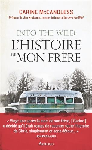 Into the Wild, l'histoire de mon frre
