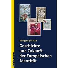 Geschichte und Zukunft der Europäischen Identität