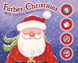Father Christmas: With Four Fun, Festive Tunes! (Sound Book)