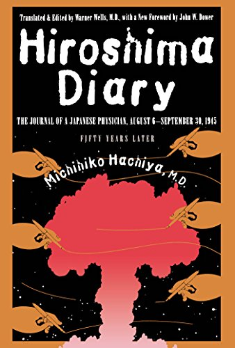Hiroshima Diary: The Journal of a Japanese Physician, August 6-September 30, 1945 - Journal Japanese