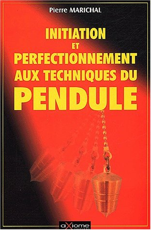 Initiation et perfectionnement à la technique du pendule