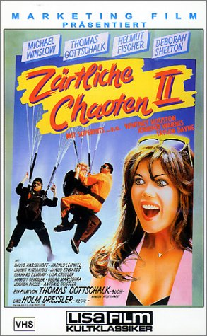 Zärtliche Chaoten II [VHS]