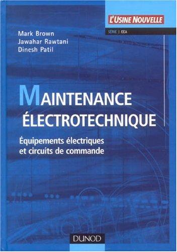 Maintenance électrotechnique : Dépannnage des matériels électriques et des circuits de commande