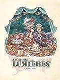 Dans les Cuisines de l'Histoire - Tome 3 - A la table des Lumières (French Edition)