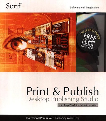 Print & Publish Desktop Publishing Studio with PagePlus 7