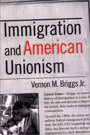 Immigration and American Unionism (Cornell Studies in Industrial & Labor Relations)