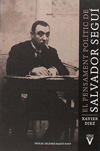 El pensament polític de Salvador Seguí (Memoria)