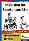 Inklusion im Sportunterricht: Anspruch und Möglichkeiten