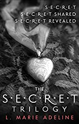 The Secret Trilogy: Secret / Secret Shared / Secret Revealed