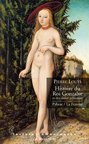 Histoire du roi Gonzalve par Pierre Louys