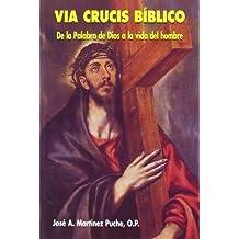 Vía Crucis Bíblico: De la Palabra de Dios a la vida del hombre (Edibesa de bolsillo)