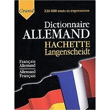 Grand dictionnaire allemand Hachette Langenscheidt : Français-Allemand, Allemand-Français
