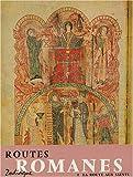 routes romanes tome 1 la route aux saints