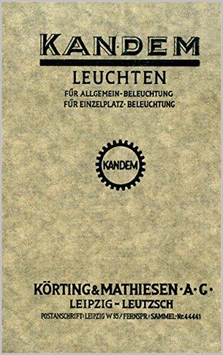 Kandem Leuchten für Allgemein-Beleuchtung / für Einzelplatz Beleuchtung: Faksimilie des Katalogs von 1929