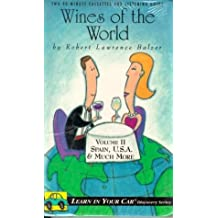 Wines of the World: Volume 2: Spain, U.S.A. & More! with Book (Learn in Your Car Audio Discovery)