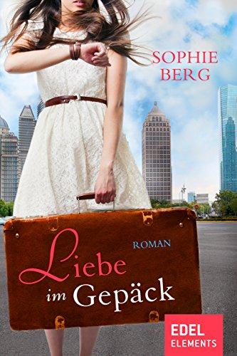 Liebe im Gepäck (Charme Gepäck)