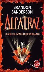 Alcatraz contre les infâmes bibliothécaires (Alcatraz tome 1)