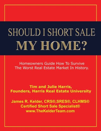 SHOULD I SHORT SALE MY HOME? (English Edition)