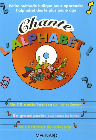 Chante l'alphabet ! (1CD audio)