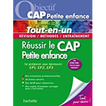 Objectif CAP Petite enfance - Réussir le CAP Petite enfance (Objectif Concours)