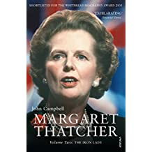 Margaret Thatcher Volume Two: The Iron Lady