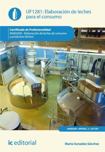 Elaboración de leches para el consumo. INAE0209 por Marta González Sánchez