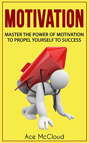 motivation-master-the-power-of-motivation-to-propel-yourself-to-success-powerful-brain-boosting-stra