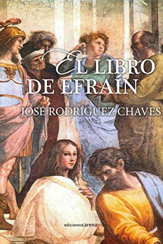 El libro de Efraín por José Rodriguez Chaves