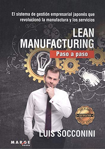 Lean Manufacturing. Paso a Paso: 0 (Gestiona)