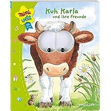 Kuh Karla und Freunde. Bewegliche Kulleraugen, erste Reime (Bilderbuch ab 18 Monate)