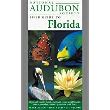 National Audubon Society Field Guide to Florida (National Audubon Society Regional Field Guides)