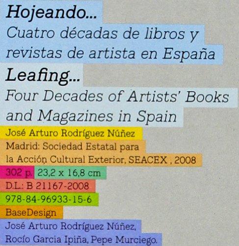 Hojeando : cuatro décadas de libros y revistas de artistas en España