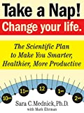 Image de Take a Nap! Change Your Life. (English Edition)
