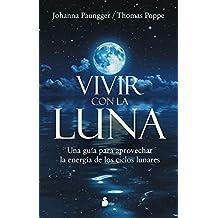 Vivir con la luna/ The Power of Timing