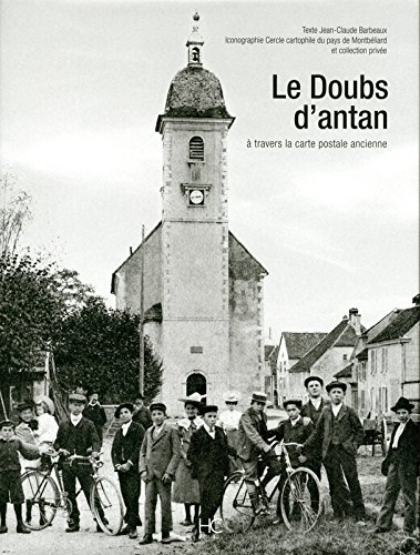 Le doubs d'antan à travers la carte postale ancienne