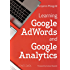 Learning Google AdWords and Google Analytics (English Edition)