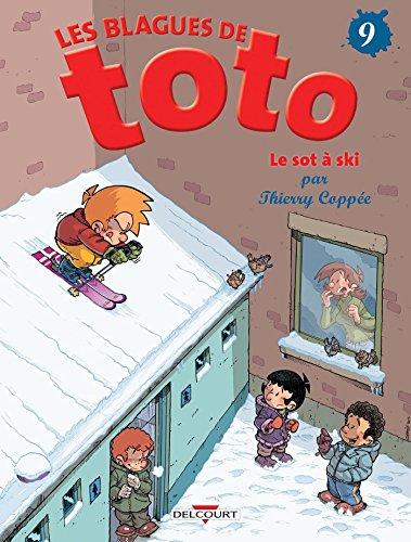 Blagues de Toto T09 par Thierry Coppée