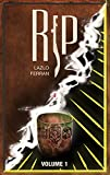 Rip: Grail of the Secret Sun (The Science Fiction and Alternative History Quest to Find the Key to the Holy Grail of Atlantis Book 1) (English Edition)