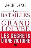 Les batailles du Grand Louvre