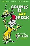 Grünes Ei mit Speck: Das Allerbeste von Dr. Seuss