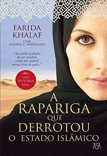 A Rapariga Que Derrotou o Estado Islâmico (Portuguese Edition)