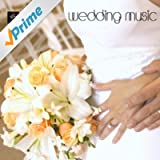 Wedding Music - Wedding March Songs and Wedding Processional Songs Popular Wedding Songs and Wedding Day Music