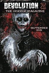 Devolution Z September 2015: The Horror Magazine: Volume 2
